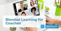 Blended Learning für Trainer und Coaches
